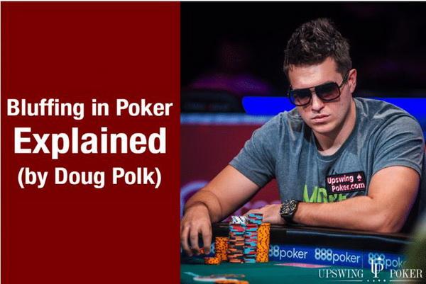 【蜗牛棋牌】Doug Polk解释德州扑克中的诈唬