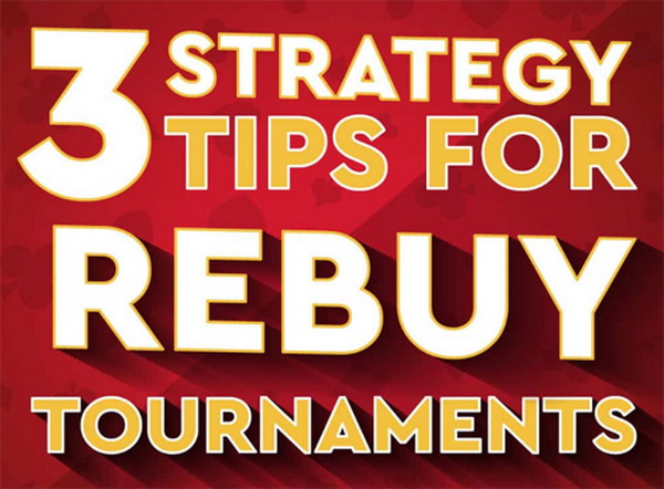 【蜗牛棋牌】可重买德州扑克锦标赛的三个小贴士