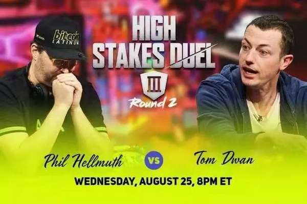 【蜗牛棋牌】Tom Dwan与Phil Hellmuth单挑赛即将开始